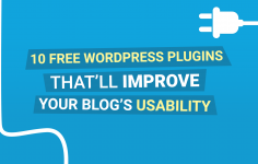 WordPress Plugins – Making the Most Out of Your Blog